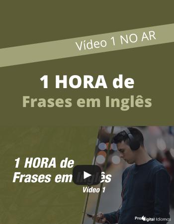 1 Hora de Frases em Inglês - vídeo 1