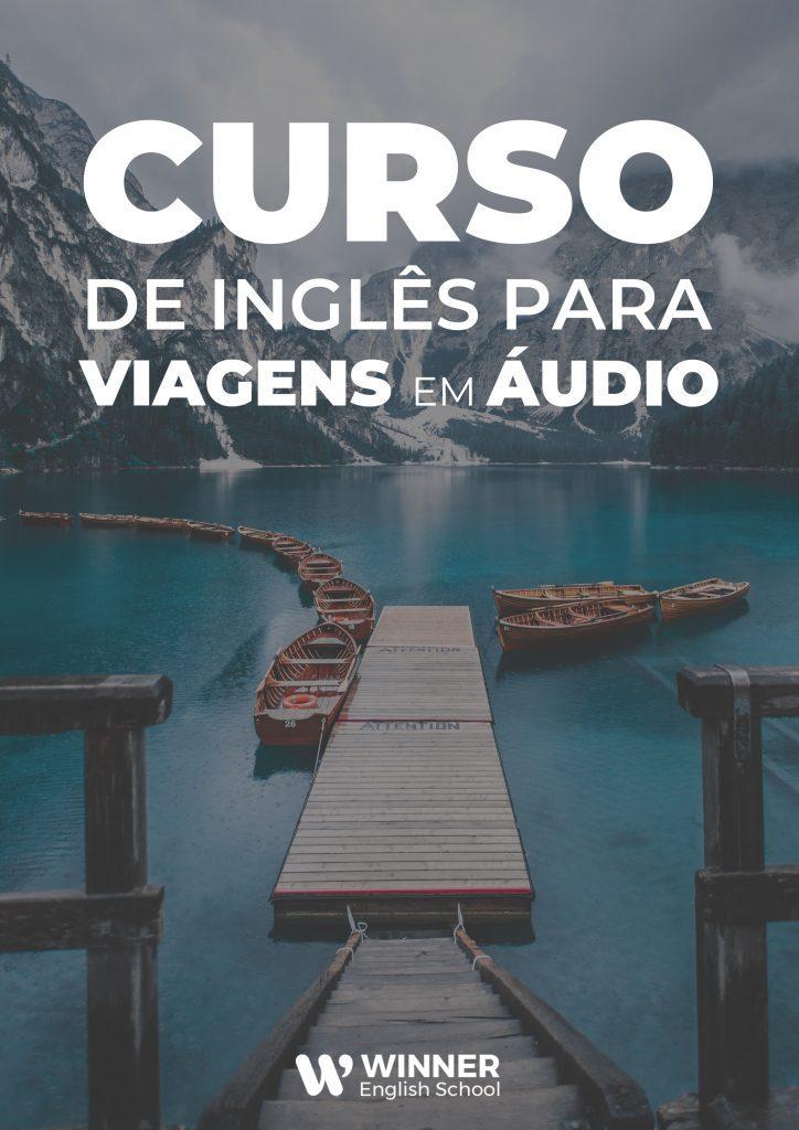 Bônus 01 - Curso Inglês Para Viagens em Áudio