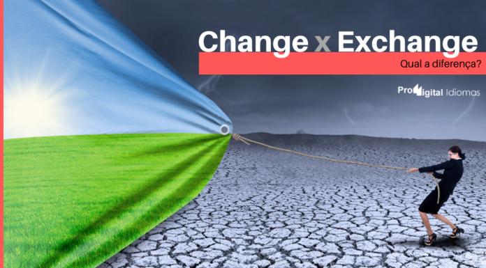 diferença entre Change e Exchange