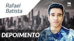 Depoimento - Rafael Batista
