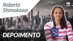 Depoimento - Roberta Shimokawa