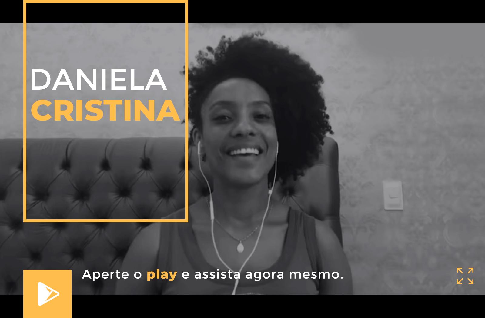 Depoimento Daniela Cristina