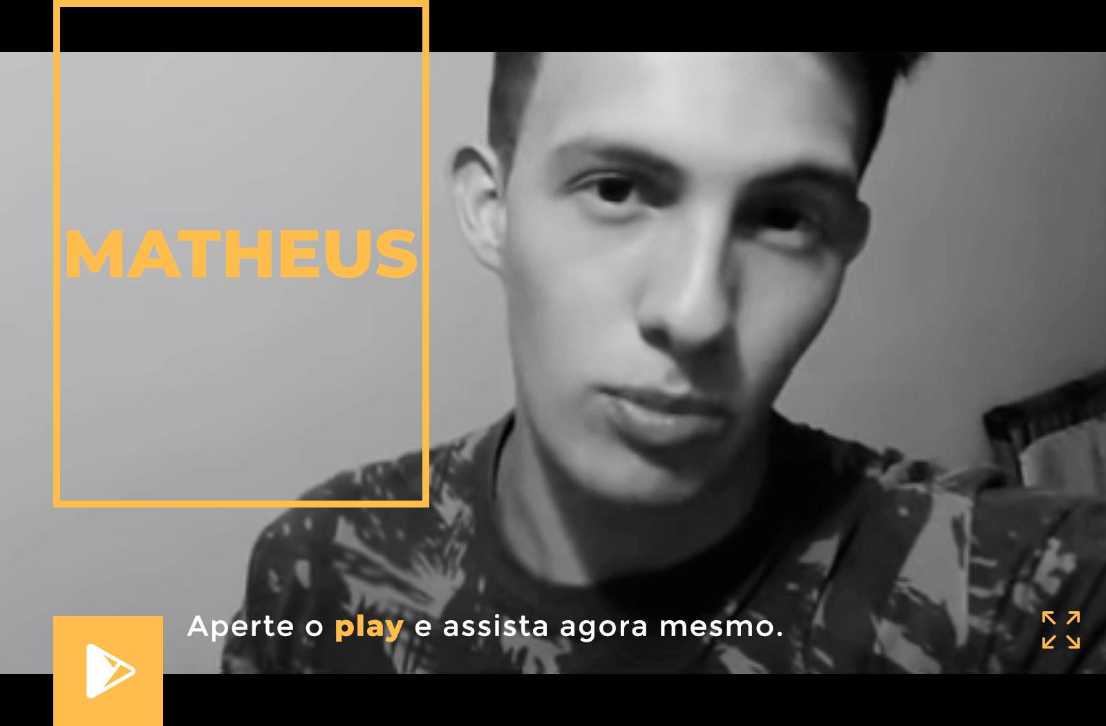 Depoimento Matheus
