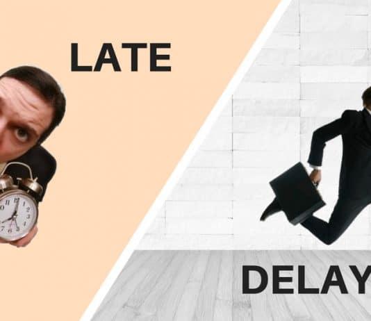 Diferença entre LATE e DELAY