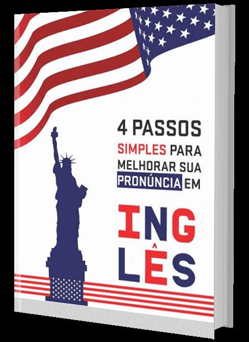 E-book - 4 Passos Simples para Melhorar Sua Pronúncia em Inglês