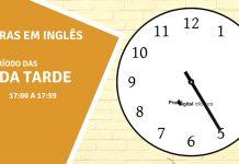 horas em inglês - 5 horas da tarde em inglês