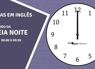 horas em inglês - meia noite em inglês