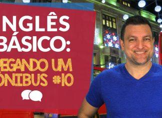 Aula de Inglês Básico 10: Pegando um ônibus