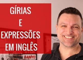 6 Gírias e Expressões em Inglês - Paulo Barros