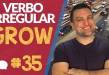 verbo irregular grow