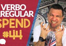 verbo irregular spend