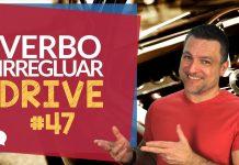 verbo irregular drive