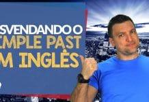 Desvendando o Simple Past em Inglês: Aula de Inglês Pré-Intermediário 16
