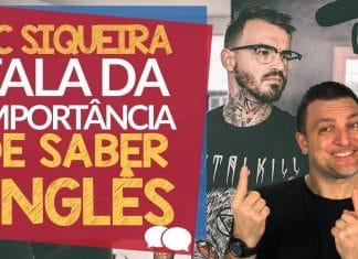 A Importância de Saber Inglês – com PC Siqueira – #FanFest2015