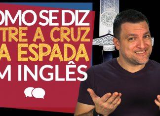Como se diz ENTRE A CRUZ E A ESPADA em inglês?