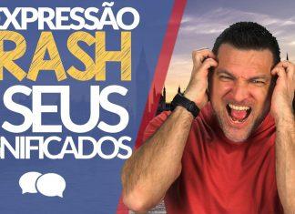 O que significa a expressão CRASH?