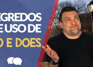 Do e Does - Descubra os segredos do uso desses verbos
