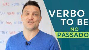 conjugar o verbo to be no passado