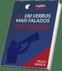 Os 100 Verbos Mais Falados em Inglês