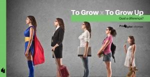 To Grow e To Grow Up – Qual a diferença?
