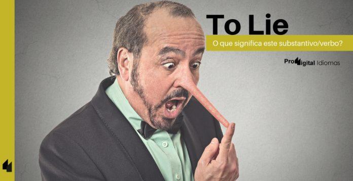 To Lie - O que significa este substantivo/verbo?