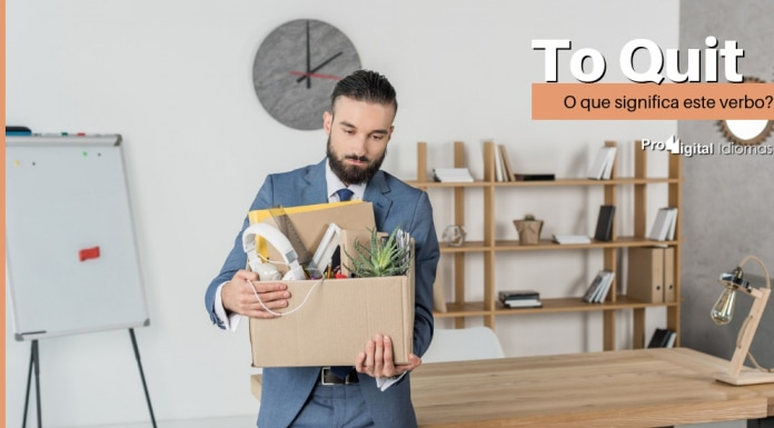 To Quit- O que significa este verbo?