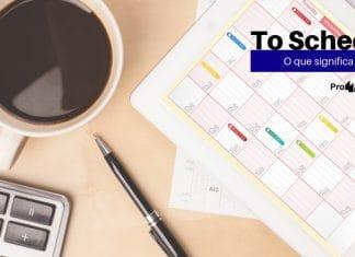 To Schedule - O que significa este verbo inglês?